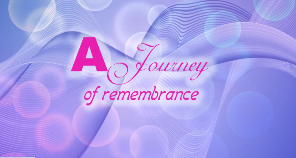 A Journey of Remembrace